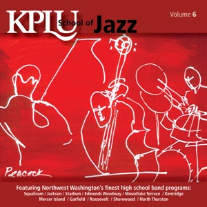 KPLU's School of Jazz: Volume 6